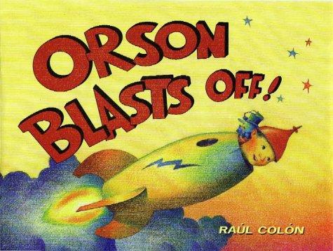9780743478809: Orson Blasts Off!