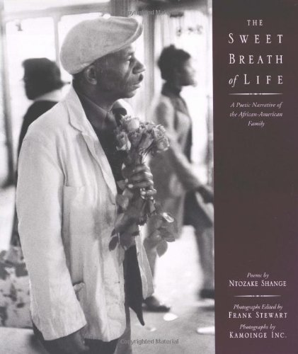 9780743478977: The Sweet Breath of Life: A Poetic Narrative of the African-American Family