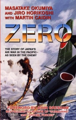 9780743479394: Zero: The Story of Japan's Air War in the Pacific - as Seen by the Enemy