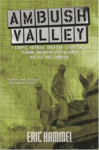 9780743479516: Ambush Valley: The Story of a Marine Infantry Battalion's Battle For Survival