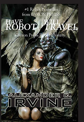9780743479578: Have Robot, Will Travel: The New Isaac Asimov's Robot Mystery (Isaac Asimov's Robot Mystery S)