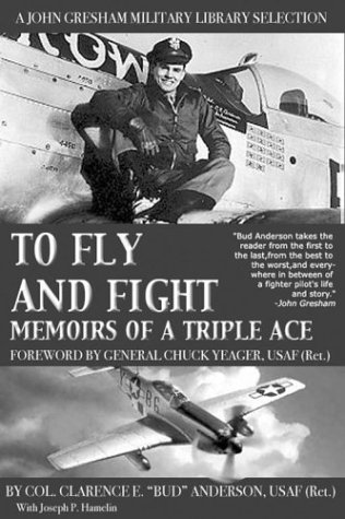 9780743479721: To Fly and Fight: Memoirs of a Triple Ace (Warcraft)