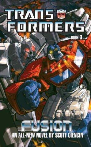 9780743479745: Transformers: Fusion Bk.3 (Transformers (Ibooks))