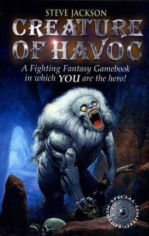 Creature Of Havoc (Fighting Fantasy): Jackson, Steve; Livingstone, Ian