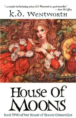 9780743480024: House of Moons: Book Two of The House of Moons Chronicles