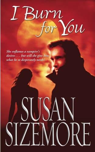 I Burn For You: Susan Sizemore