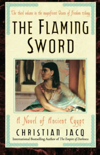 The Flaming Sword: A Novel of Ancient: Christian Jacq