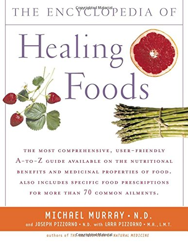 9780743480529: The Encyclopedia of Healing Foods