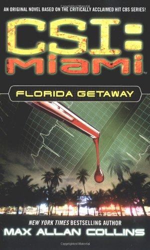 9780743480550: Florida Getaway: Book 1 (CSI: Crime Scene Investigation)