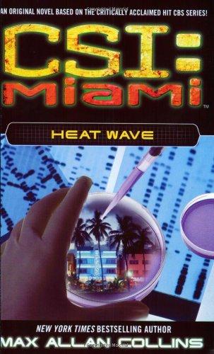 9780743480567: Heat Wave (CSI: Miami)
