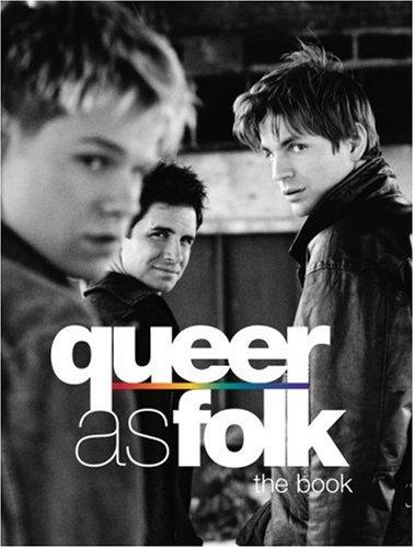 9780743480925: Queer as Folk: The Book