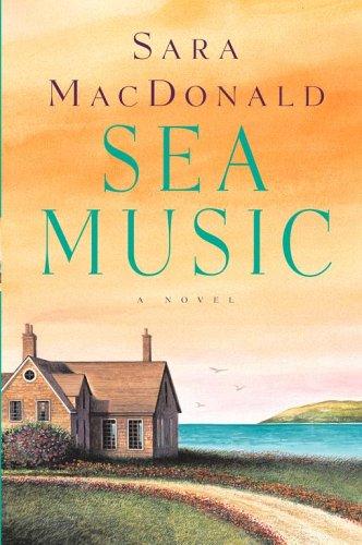 9780743482127: Sea Music: A Novel