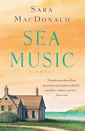 9780743482134: Sea Music: A Novel