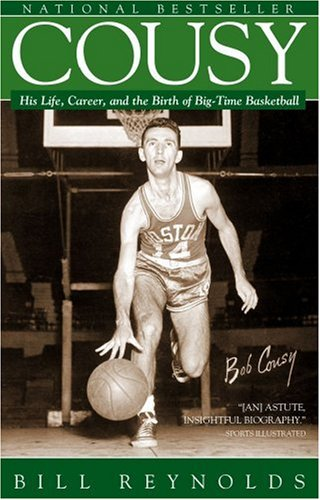 9780743482158: Cousy: His Life, Career, and the Birth of Big-Time Basketball
