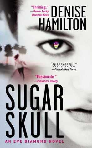 9780743482219: Sugar Skull: An Eve Diamond Novel (Eve Diamond Novels)