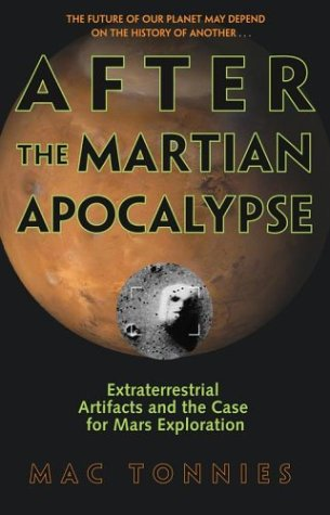 9780743482936: After the Martian Apocalypse: Extraterrestrial Artifacts and the Case for Mars Exploration