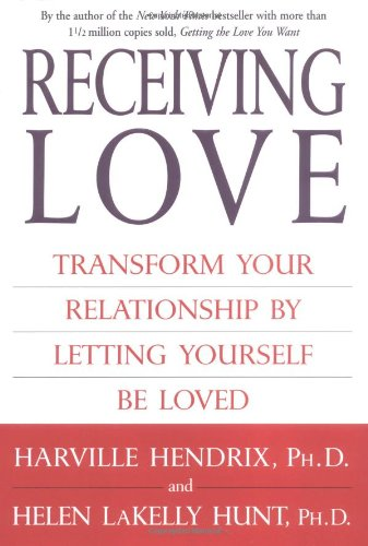 9780743483698: Receiving Love: Transform Your Relationship by Letting Yourself Be Loved