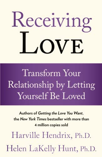 9780743483704: Receiving Love: Transform Your Relationship by Letting Yourself Be Loved
