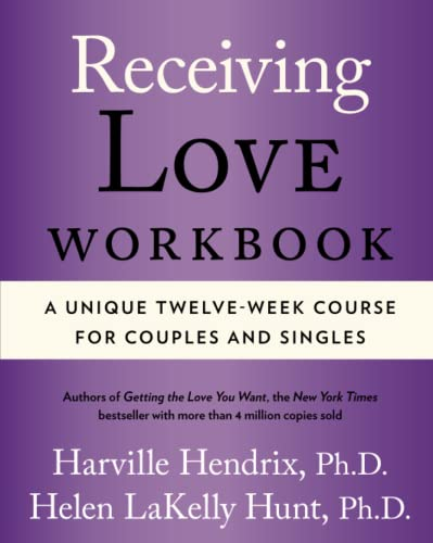 9780743483711: Receiving Love Workbook: A Unique Twelve-Week Course for Couples and Singles