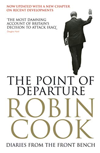 9780743483773: The Point of Departure: Diaries From the Front Bench