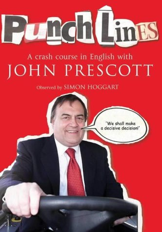Punchlines: A Crash Course in English with John Prescott (0743483979) by Simon Hoggart