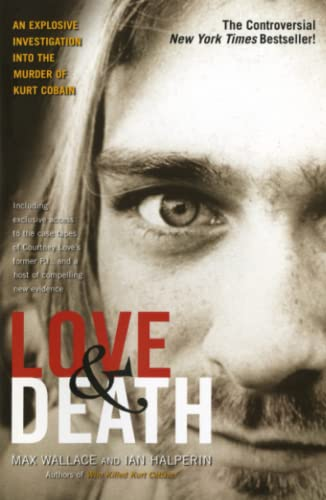 9780743484848: Love & Death: The Murder of Kurt Cobain