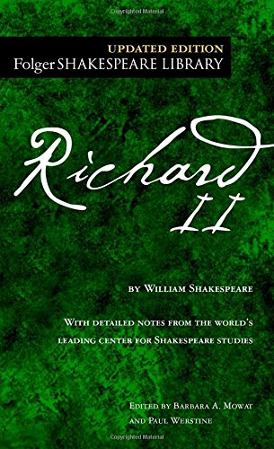 Richard II (Folger Shakespeare Library) (0743484916) by William Shakespeare