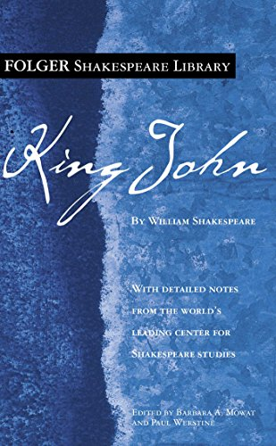 King John (Folger Shakespeare Library) (0743484983) by Shakespeare, William; Werstine Ph.D., Paul