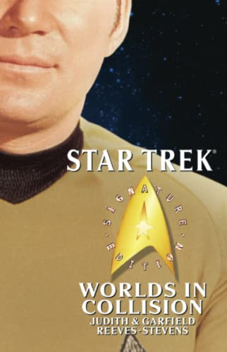 Star Trek: Signature Edition: Worlds in Collision: Reeves-Stevens, Judith; Reeves-Stevens,