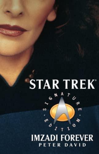 9780743485104: Imzadi Forever (Star Trek: The Next Generation)