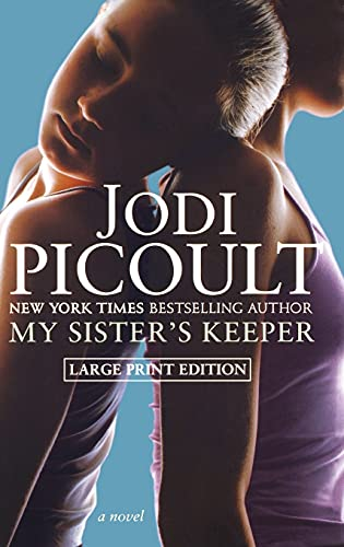 9780743486194: My Sister's Keeper: A Novel (Large Print Edition) (Picoult, Jodi  (Large Print))