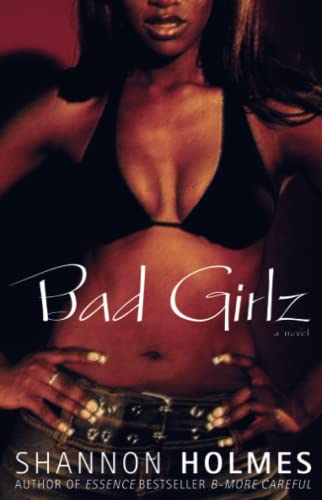 Bad Girlz: A Novel: Holmes, Shannon