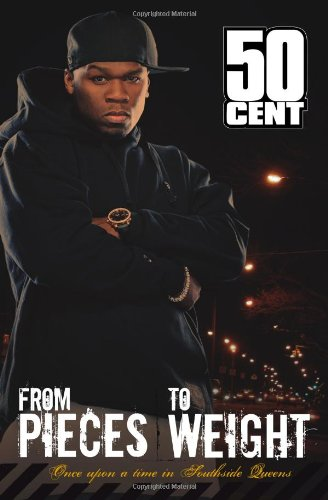 From Pieces to Weight: Once Upon a: 50 Cent, Kris