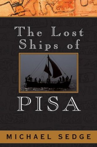 9780743486453: The Lost Ships of Pisa
