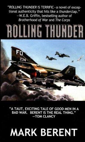 Rolling Thunder: Berent, Mark