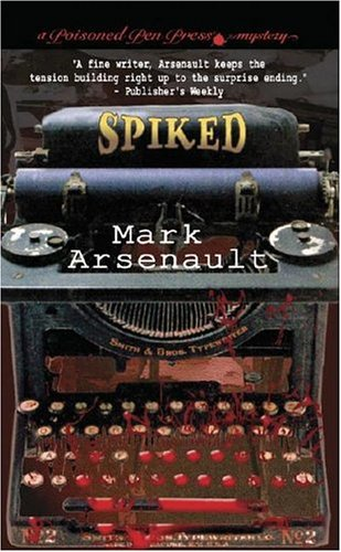 9780743487061: Spiked (A Poisoned Pen Press Mystery)