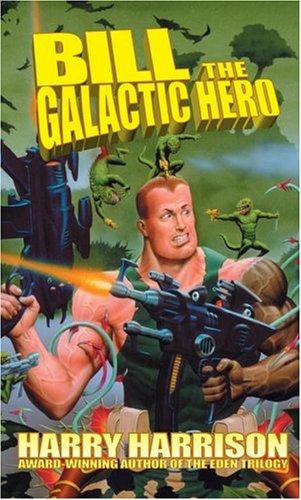 9780743487078: Bill The Galactic Hero