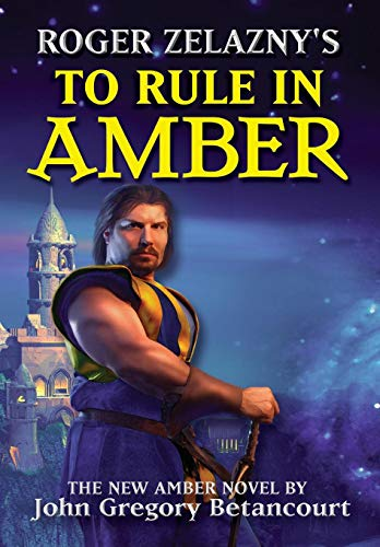 9780743487092: To Rule in Amber: Book 3, of the New Amer Trilogy