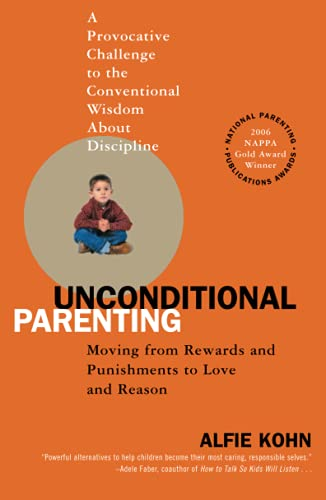 9780743487481: Unconditional Parenting: Moving from Rewards and Punishments to Love and Reason
