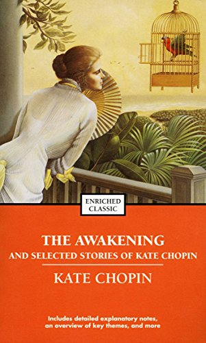 9780743487672: The Awakening and Selected Stories of Kate Chopin (Enriched Classics (Pocket))