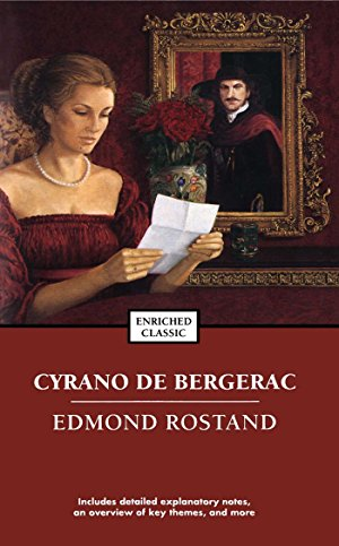 Cyrano de Bergerac (Enriched Classics): Rostand, Edmond