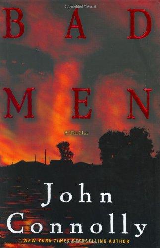 9780743487849: Bad Men: A Thriller (Connolly, John)