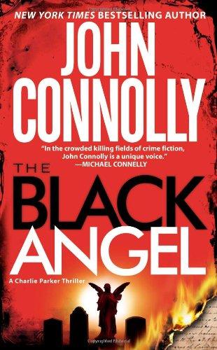 9780743487870: The Black Angel: A Charlie Parker Thriller