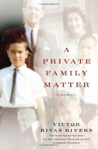 A Private Family Matter: A Memoir: Rivers, Victor Rivas