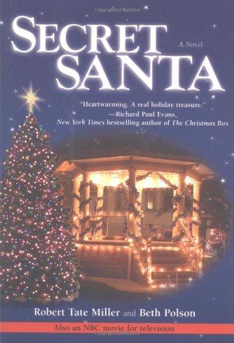 Secret Santa: A Novel: Robert Tate Miller,