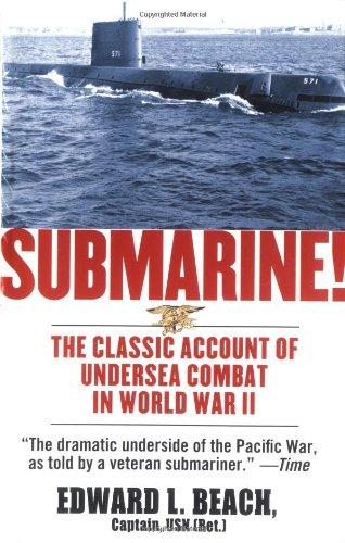 9780743487993: Submarine! The Classic Account of Undersea Combat in World War II