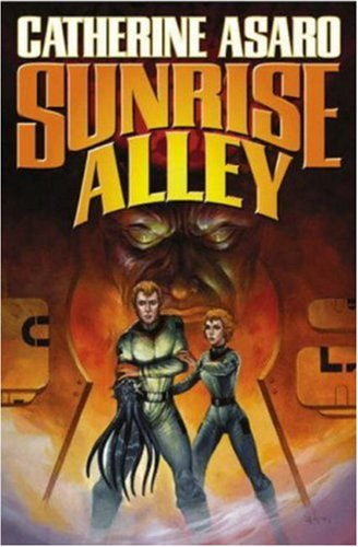 SUNRISE ALLEY: Asaro, Catherine