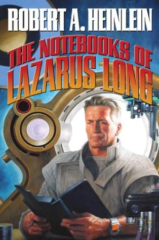 9780743488440: The Notebooks of Lazarus Long (The Future History Series)