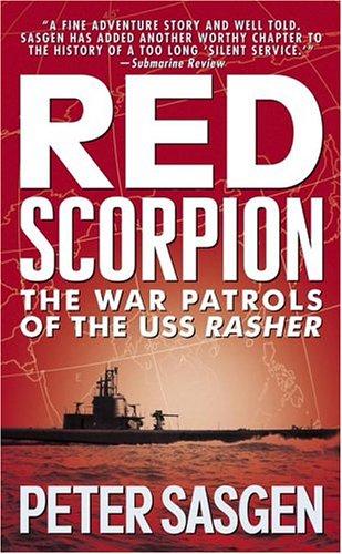 9780743489102: Red Scorpion: The War Patrols of the USS Rasher