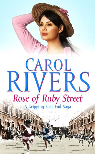 9780743489522: Rose of Ruby Street (East End Saga Series)